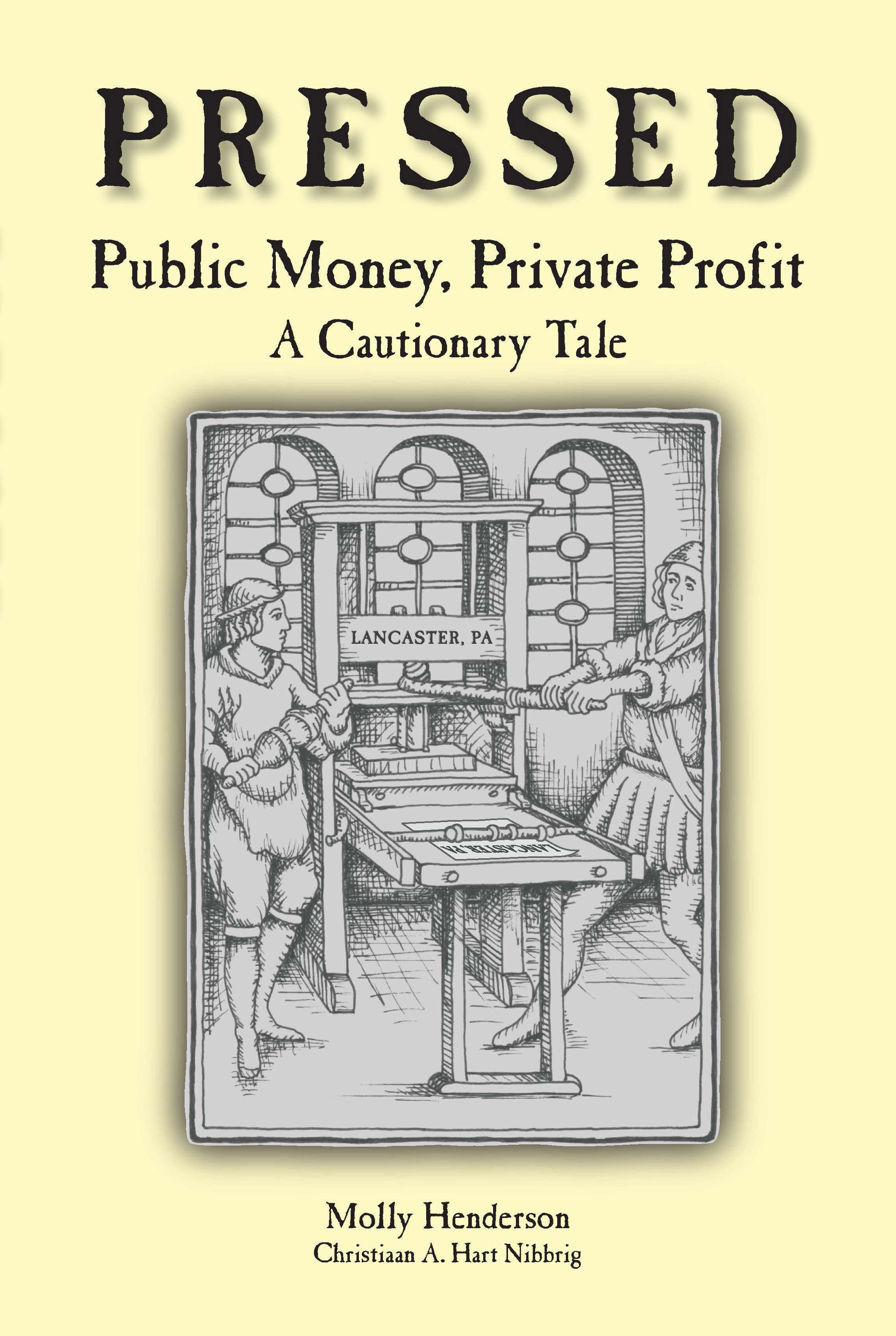 Pressed is a nonfiction book by Molly Henderson about a public private partnership and who benefited from it.